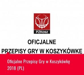 Oficjalne Przepisy Gry w Koszykówkę 2018 (PL)
